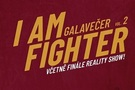 I AM FIGHTER 2 finále reality show